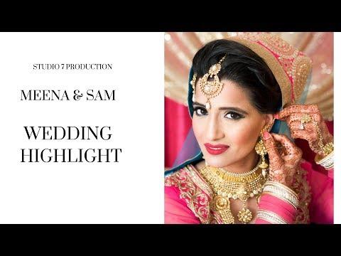 Sam & Meena |  Wedding Highlights | Surrey, BC |— STUDIO 7 PRODUCTION