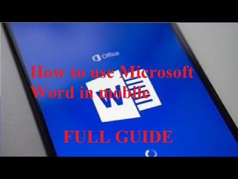 How To Use MS Word In Mobile