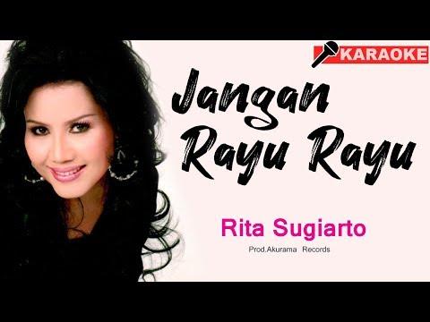 Rita Sugiarto - Jangan Rayu Rayu