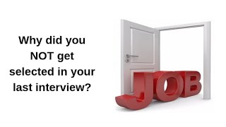 Leadership Pipeline - Why did you NOT get selected in your last interview?