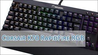 Corsair Gaming K70 RapidFire RGB vorgestellt (Cherry MX Speed)