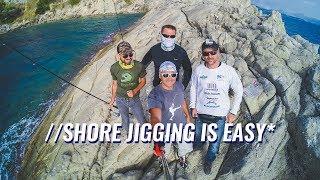 Shore Jigging is Easy
