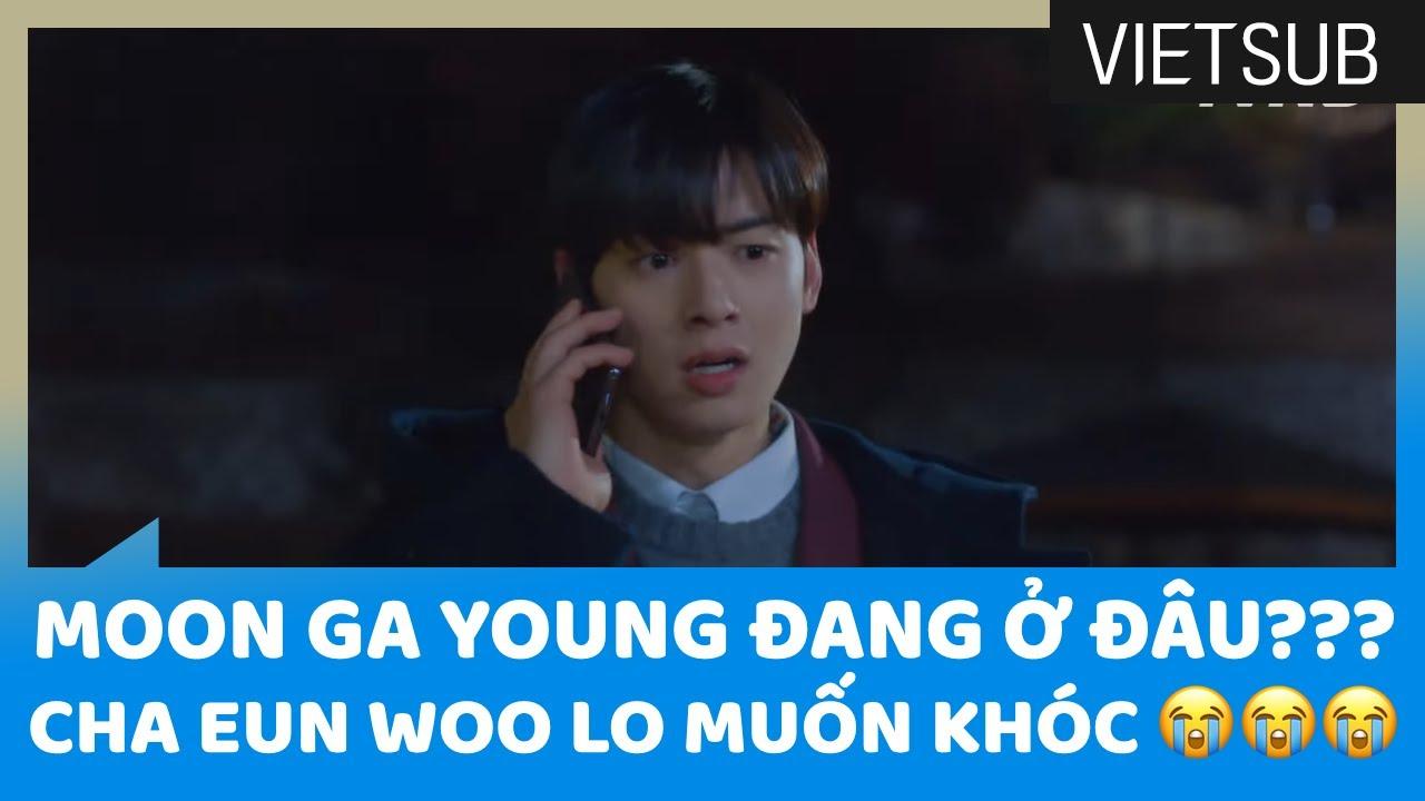 [Tập 13] #TrueBeauty Moon Ga Young Đang Ở Đâu??? Cha Eun Woo Lo Muốn Khóc Đây Này 😭😭😭 🇻🇳VIETSUB🇻🇳