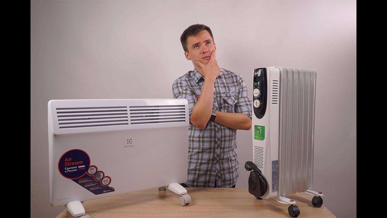 Конвектор или масляный радиатор - что лучше и что выбрать?