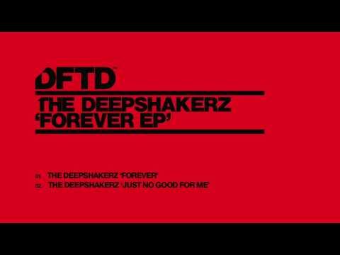 The Deepshakerz 'Forever'