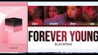 Gambar cover BLACKPINK - Forever Young[Album SQUARE UP](MP3),