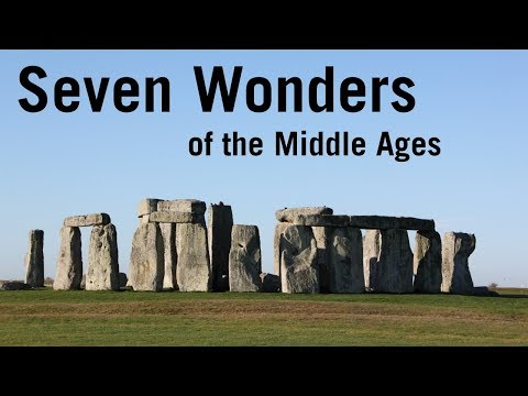 Seven Wonders of the Middle Ages