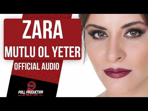 ZARA - MUTLU OL YETER ( OFFICIAL AUDIO )