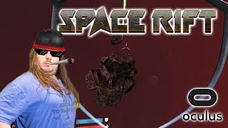 Take Us To 420 | Space Rift - Episode 1 Demo | Oculus Rift