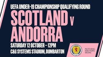 LIVE STREAM   Scotland Under-19s v Andorra Under-19s