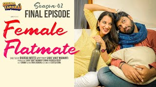 FEMALE FLATMATE (WEB SERIES) | SEASON - 2 EPISODE - 6 | SEEMA TAPAKAI | CAPDT