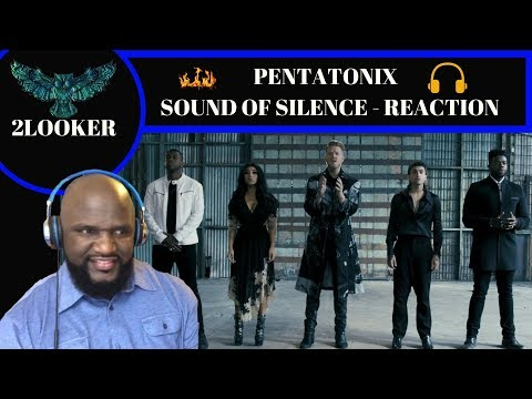 Pentatonix- Sound of Silence Cover - 2Looker Reaction