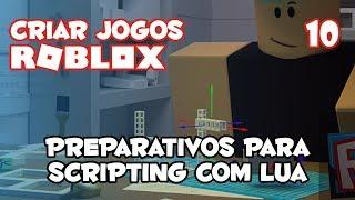 Vorbereitungen für die Programmierung von Roblox Studio [Wie man Spiele auf Roblox #10]