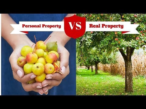 Personal Property VS Real Property