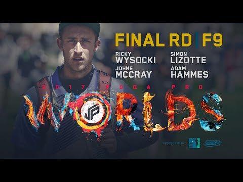 2017 PDGA Pro Worlds | Final Round, Front 9 | Wysocki, Lizotte, McCray, Hammes