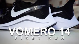 Nike Vomero 14 - First Run
