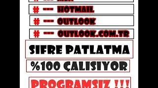 Şifre Patlatma %100000 çalışıyor & Msn, Hotmail, Outlook [ Sesli anlatım ] Mutlaka İzleyin!
