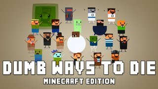 Dumb Ways To Die (Minecraft Edition)