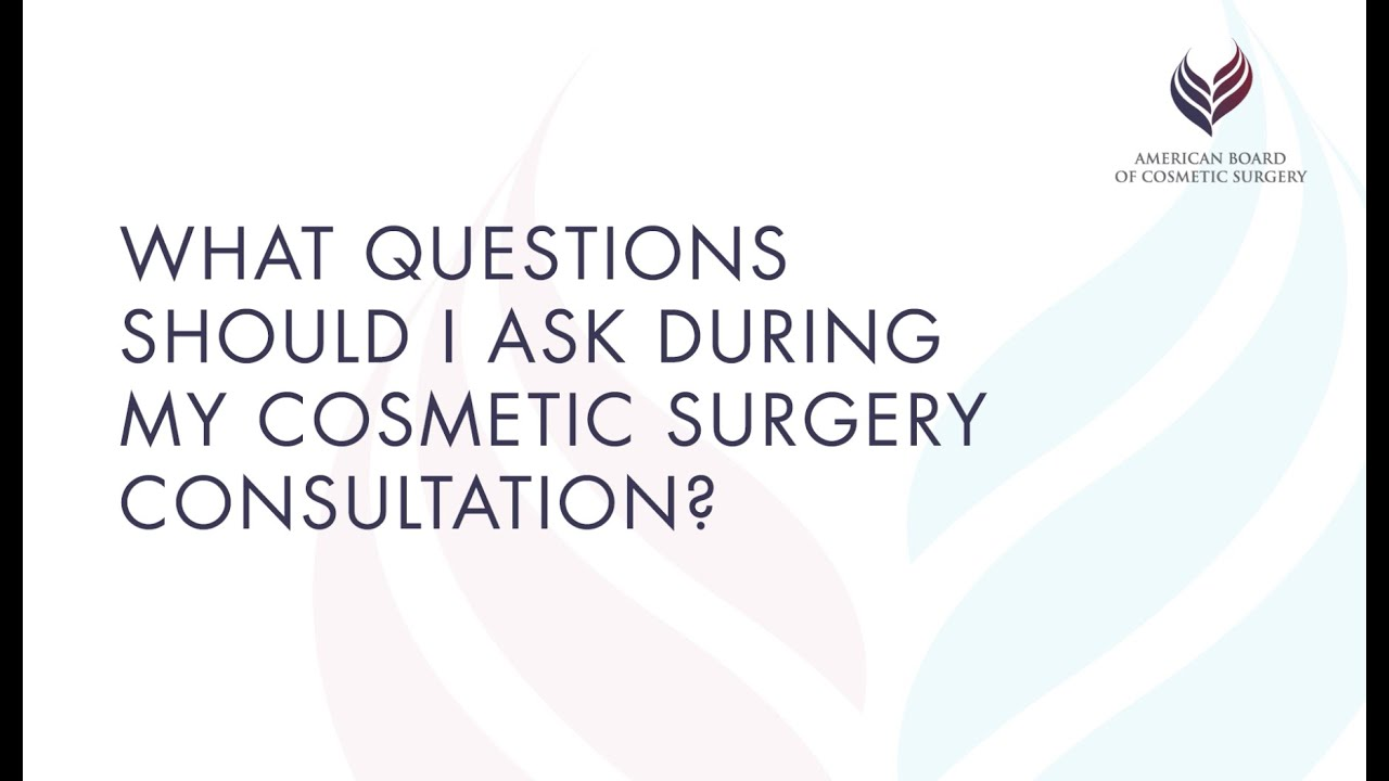 How to Prepare for Your Cosmetic Surgery Consult - American