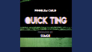 Quick Ting (Instrumental)