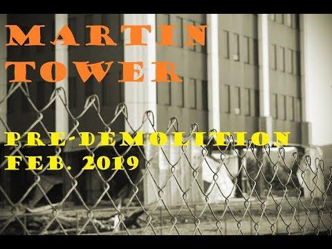Martin Tower Pre-Demolition (Feb 2019)