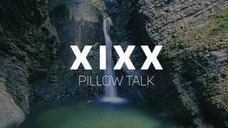X I X X Pillow Talk