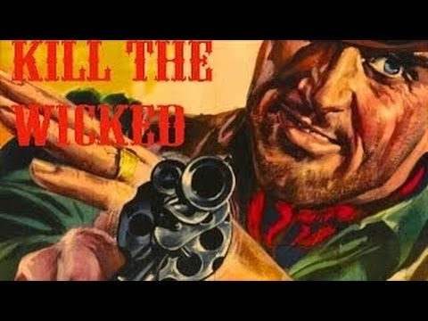 Kill the Wicked! (1967) Larry Ward, Rod Dana, Furio Meniconi.  Spaghetti Western_(240p)