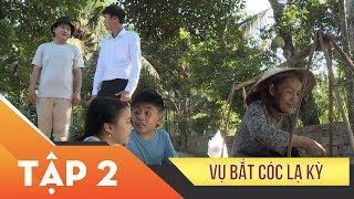 Phim Xin Chào Hạnh Phúc – Vụ bắt cóc lạ kỳ tập 2 | Vietcomfilm