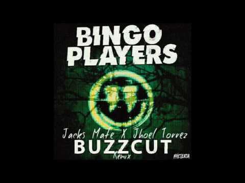 Bingo Players - Buzzcut (Jacks Mate & Jhoel Torrez Remix)