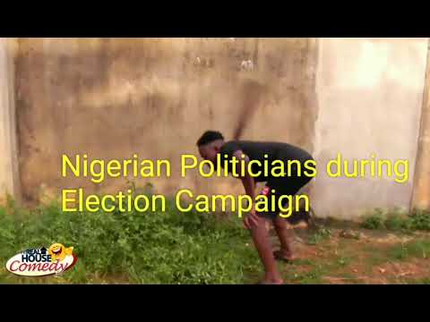 Download Nigerian politicians during Election campaign vs after winning the Election (Real House Of Comedy)