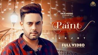 New Punjabi song 2021 | Paint ( Full Video ) Harjot | Latest Punjabi song 2021 | True Music