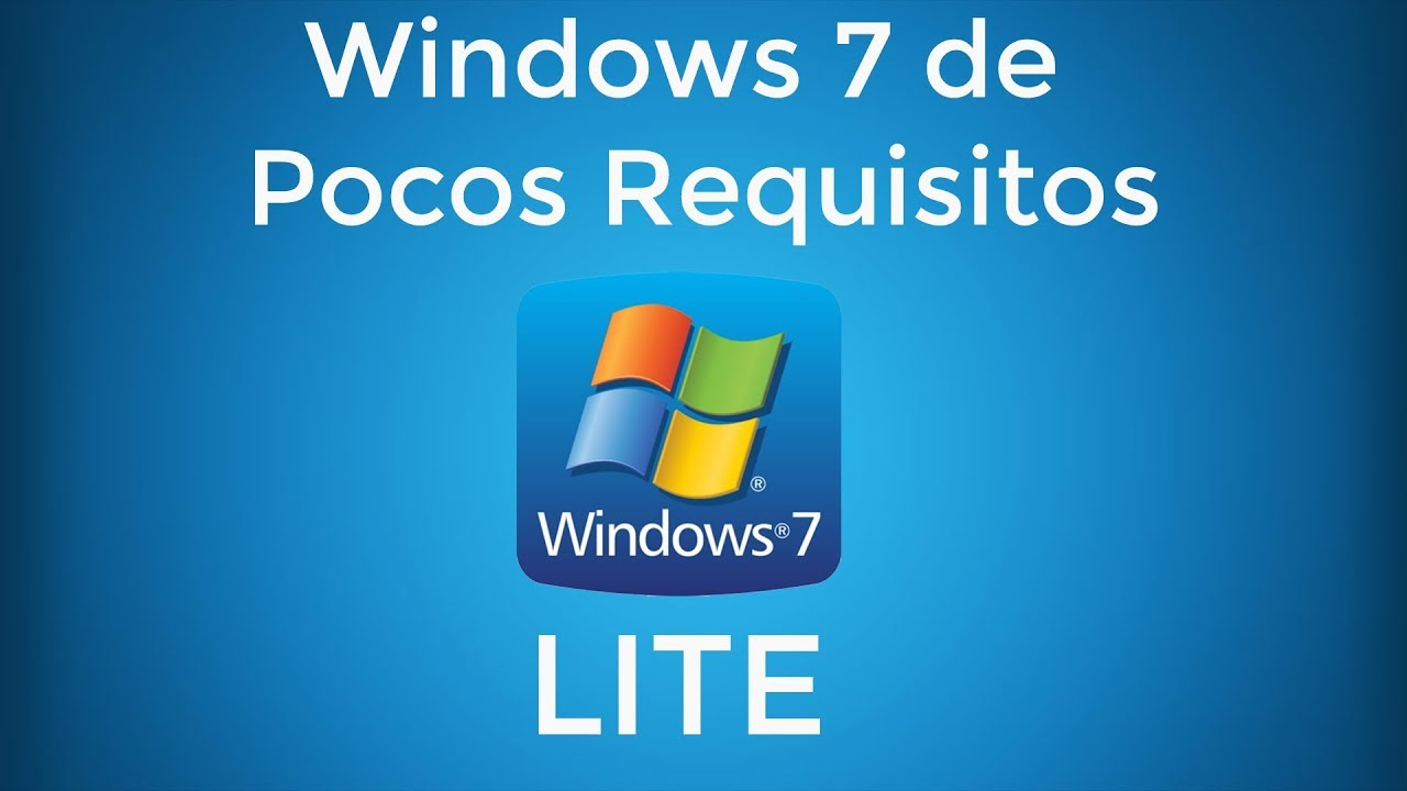 Descargar Windows 7 Lite ISO [32/64 Bits][Pocos Requisitos] Mega/Mediafire  [2019]