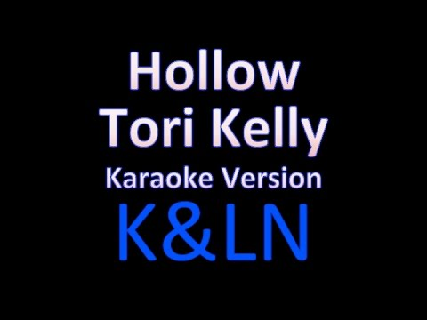 Tori Kelly - Hollow (Karaoke)