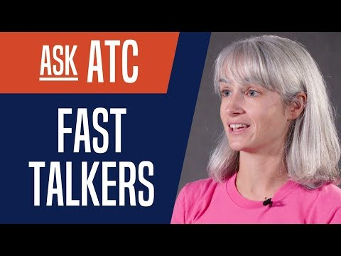 Ask ATC: Fast Talkers