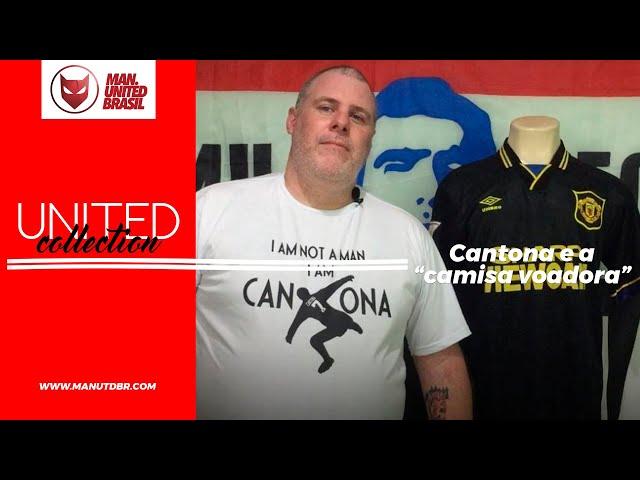 United Collection - EP03 - CAMISA 93/94/95 CANTONA E SUA VOADORA!