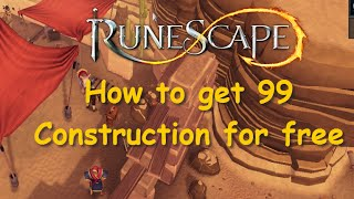 How to get 99 Construction for free and make profit! Money Making Guide Runescape 2015