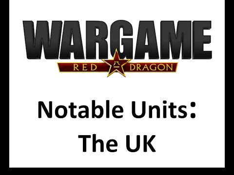 Wargame Red Dragon - Notable Units - United Kingdom