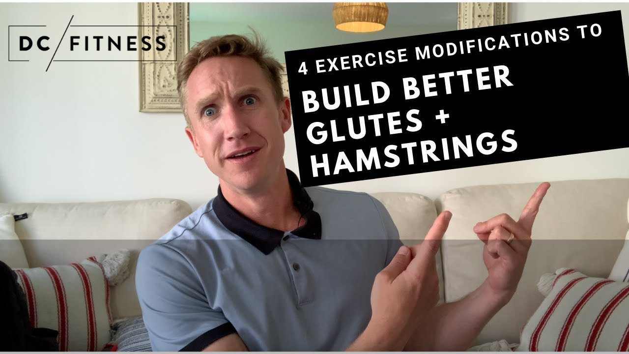 4 Exercise Modifications To Build Better Glutes + Hamstrings