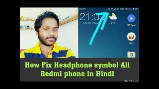 How To Fix Headphone symbol for All Redmi phone in Hindi