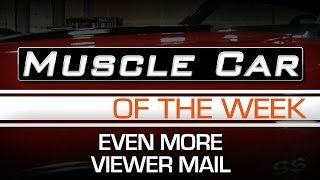 Muscle Car Of The Week Video #97:  Viewer Mail and Muscle Car & Corvette Nationals Preview