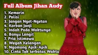 FULL ALBUM JIHAN AUDY
