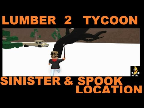SINISTER & SPOOK WOOD LOCATION : LUMBER TYCOON 2 | RoBlox ( Glow Wood )