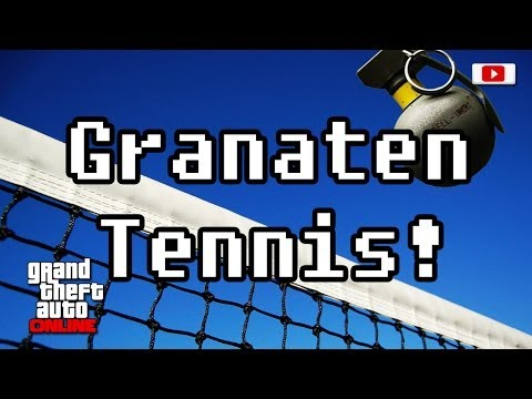 Grand Theft Auto Online - Granaten Tennis! (User Deathmatch)