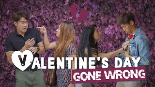 Valentine's Day Gone Wrong
