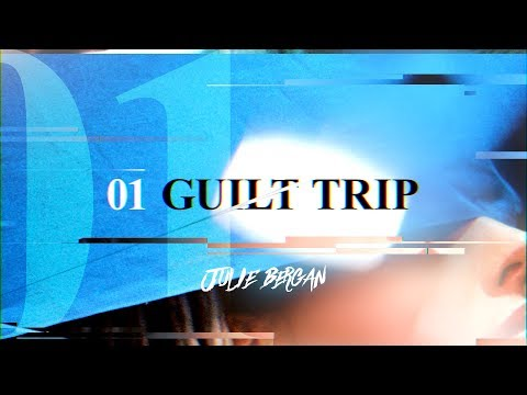 Julie Bergan - Guilt Trip (Official Lyric Video)