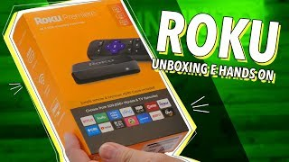 ROKU: UNBOXING E HANDS ON