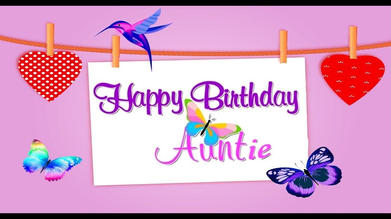 Happy Birthday Auntie Youtube