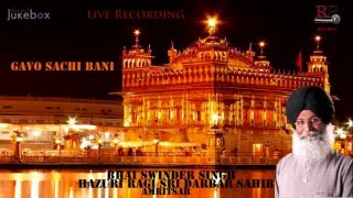 Jukebox | Gavo Sachi Bani | Raag Patdeep | Bhai Savinder Singh ji | Live Kirtan Recording