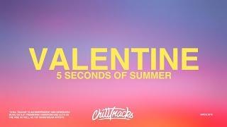 5 Seconds Of Summer – Valentine (Lyrics)
