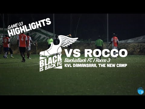BlackisBack FC vs Rocco - Game 03 - Klang Valley League Damansara Division 2, The New Camp